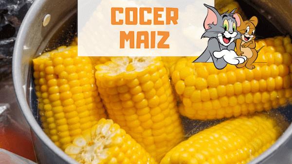 Cómo Cocer Maiz, Choclos y Elotes