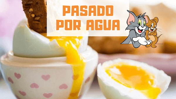 HUEVO PASADO POR AGUA